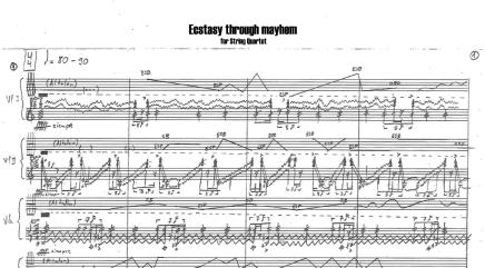 Ecstasy through Mayhem (15'). String Quartet (2Vl., Vla., Vc.). 2014-15,